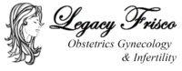 Legacy Frisco Obstetrics Gynecology & Infertility